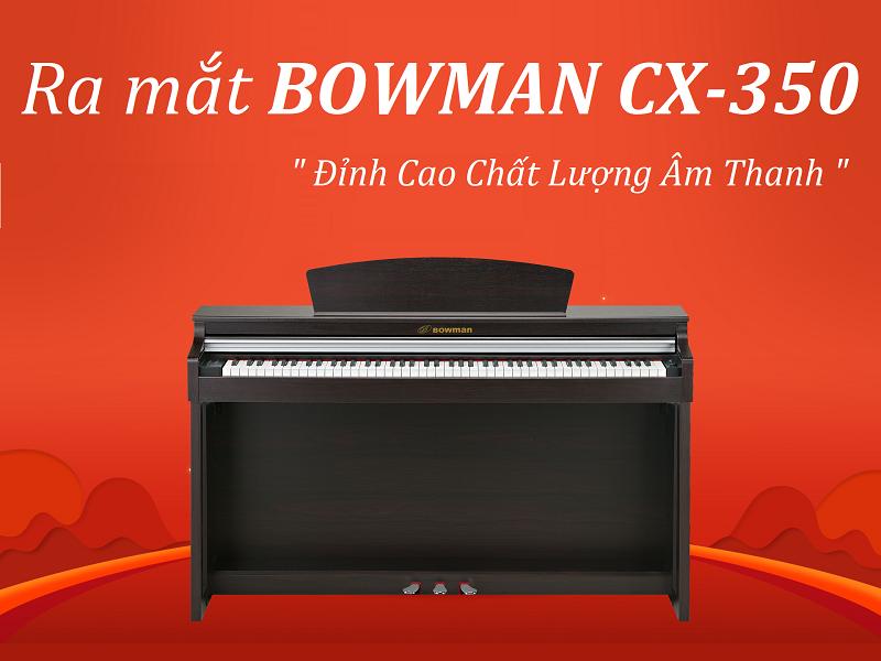 SẢN PHẨM BOWMAN CX-350