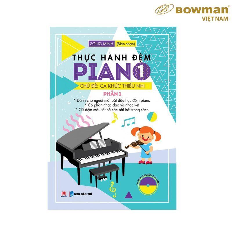 Thực Hành Đệm PIANO : PHẦN 1 - CA KHÚC THIẾU NHI