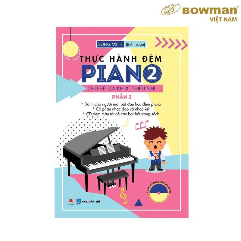 Thực Hành Đệm PIANO : PHẦN 2 - CA KHÚC THIẾU NHI