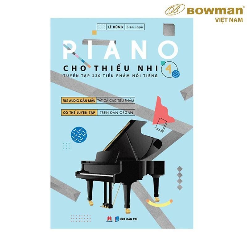 Sách Học PIANO Cho Thiếu Nhi 220 Tiểu Phẩm Nổi Tiếng - Quyển 4