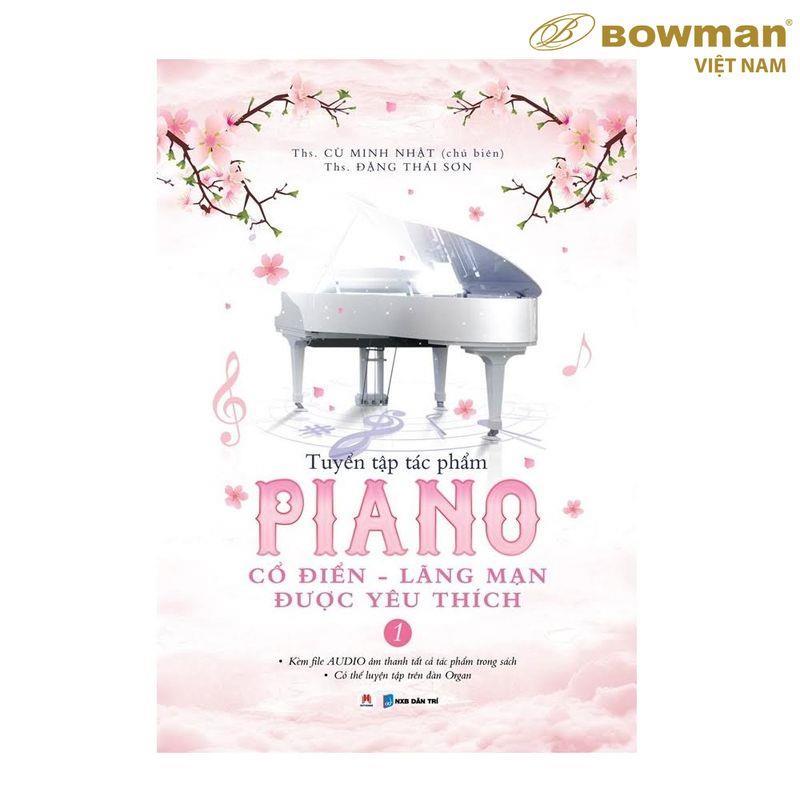 Tuyển Tập PIANO Cổ Điển Lãng Mạn Yêu Thích - Phần 1